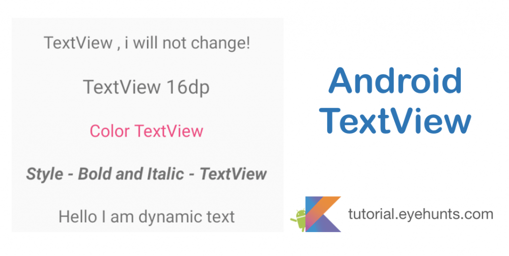 Android TextView and setText Dynamically example in Kotlin