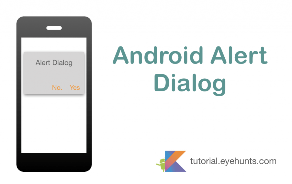 Alert Dialog Android and Example in Kotlin