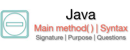 Java main method Syntax & Signature Static