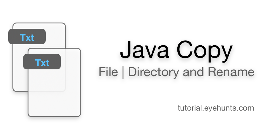 Java Copy File Directory New Name example