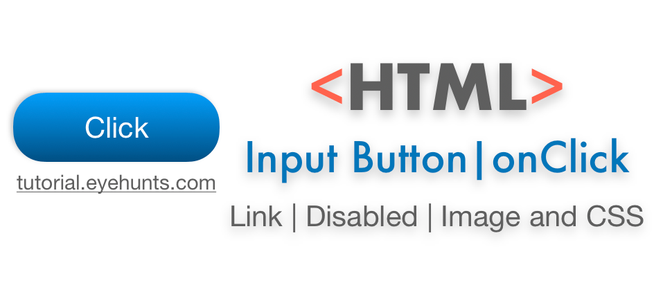 HTML Input Button onClick Link, Disabled, Image and CSS