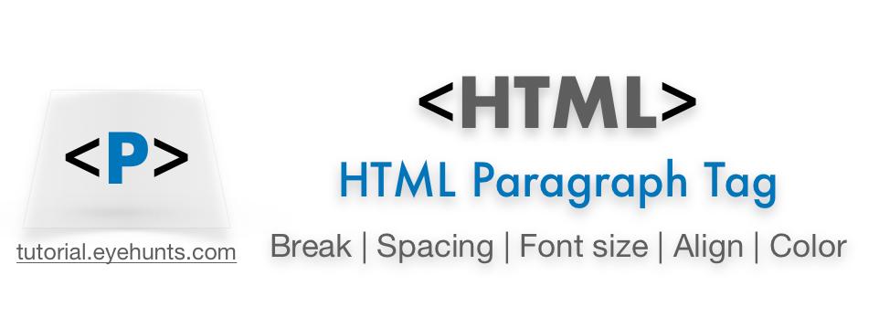 HTML P tag | HTML paragraph tag