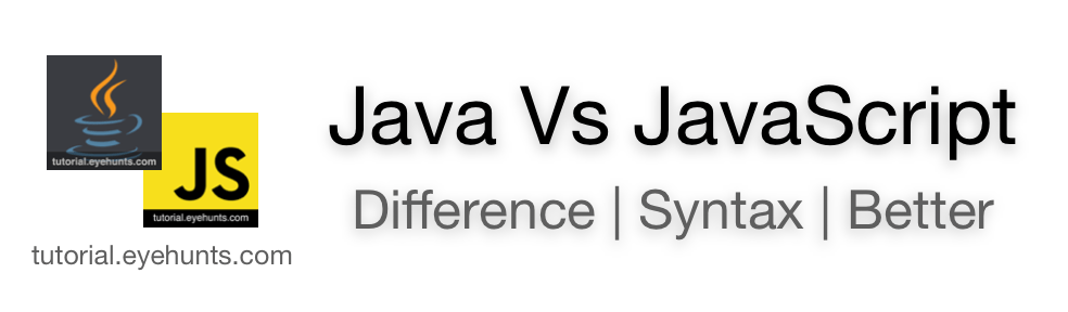 Java vs JavaScript Difference between performance, syntax, future