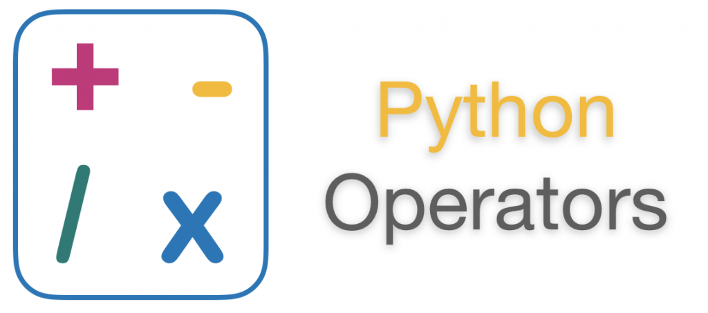 Python Operators Overview with Examples