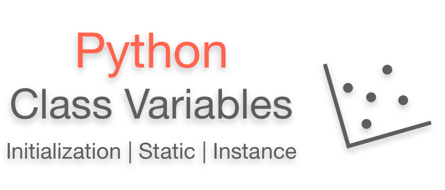 Python Class Variables Initialization Static Instance example