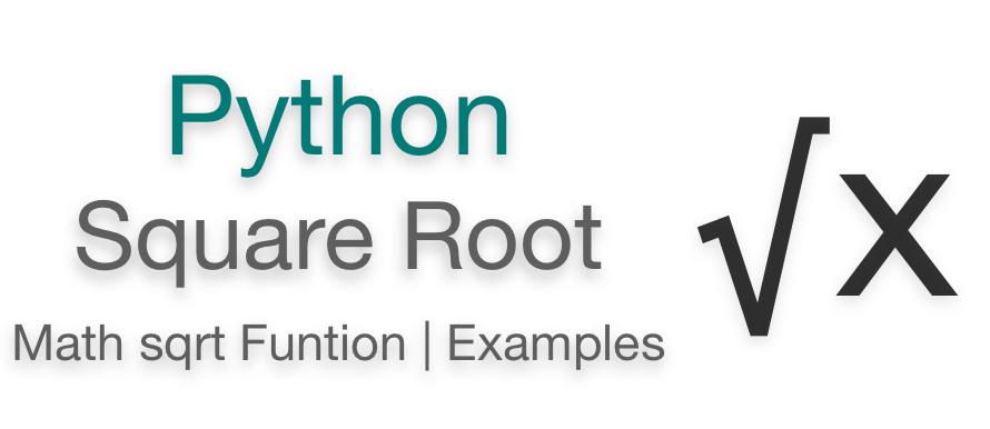 Python square root, Python sqrt function example math